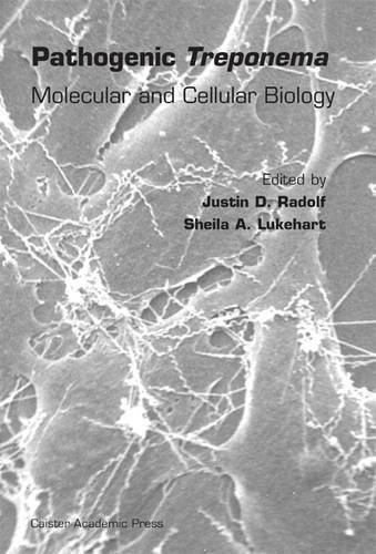 Pathogenic Treponema: Molecular and Cellular Biology (Hardback)
