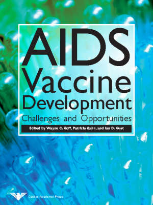 AIDS Vaccine Development: Challenges and Opportunities (Paperback)