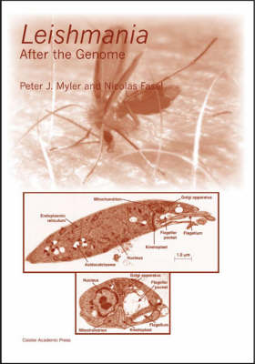 Leishmania: After the Genome (Hardback)