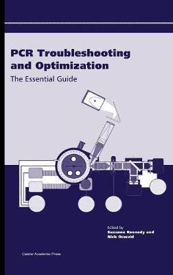 PCR Troubleshooting and Optimization: The Essential Guide (Hardback)