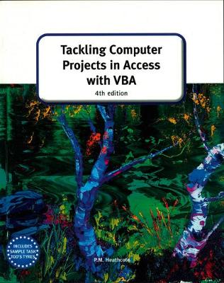 Tackling Computer projects in Access with VBA (4th Edition) - GCE Computing (Paperback)