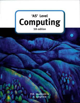 AS-Level Computing - A Level Computing (Paperback)