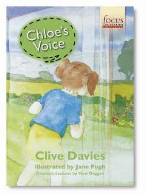 Chloe's Voice Chloe's Voice: Teachers Guidance Notes Teachers Guidance Notes (Paperback)