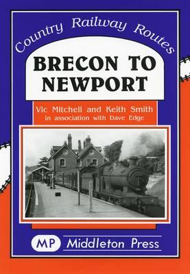 Brecon to Newport (Hardback)