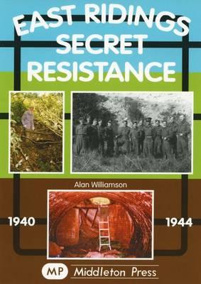 East Ridings Secret Resistance (Paperback)