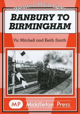 Banbury to Birmingham (Hardback)