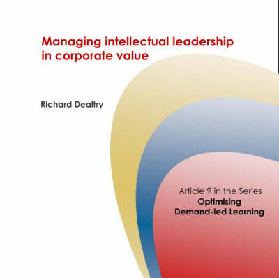 Managing Intellectual Leadership in Corporate Value - Corporate University Solutions S. No. 9 (Spiral bound)