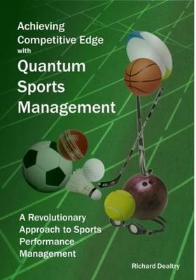 Quantum Sports Management: Achieving Competitive Edge (Paperback)