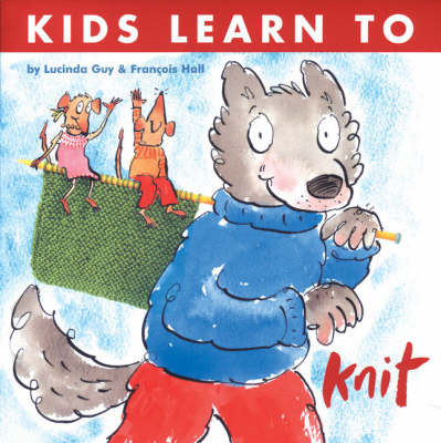 Kids Learn to Knit (Paperback)
