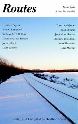 Routes: Twelve Poet - A Road Less Traveled (Paperback)