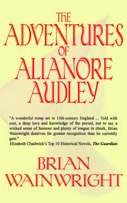 The Adventures of Alianore Audley (Paperback)