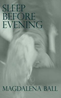 Sleep Before Evening (Paperback)
