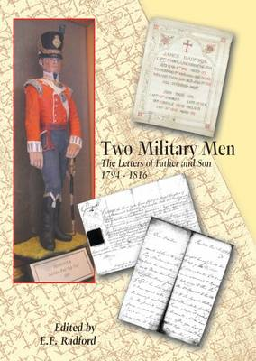 Two Military Men: The Letters of Father and Son 1794-1816 (Paperback)