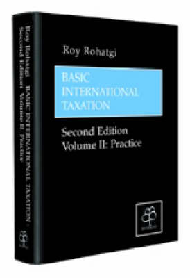 Basic International Taxation: Practice v. 2 (Hardback)