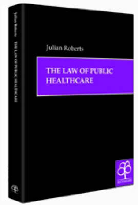 The Law of Public Healthcare (Hardback)