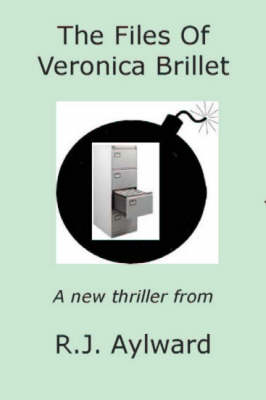 The Files of Veronica Brillet (Paperback)