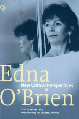 Edna O'Brien: New Critical Perspectives (Paperback)