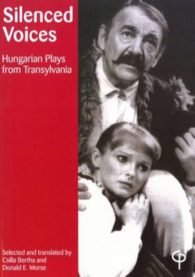 Silenced Voices: Hungarian Plays from Transylvania (Paperback)