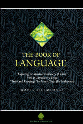 The Book of Language: Exploring the Spritual Vocabulary of Islam (Paperback)