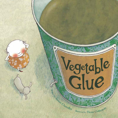 Vegetable Glue - Books for Life S. (Paperback)