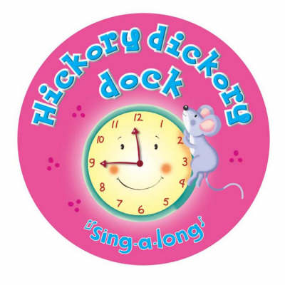 Hickory Dickory Dock - Sing-a-long S.
