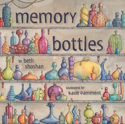 Memory Bottles (Paperback)