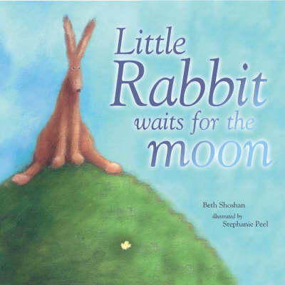 Little Rabbit Waits for the Moon - Books for Life S. (Paperback)