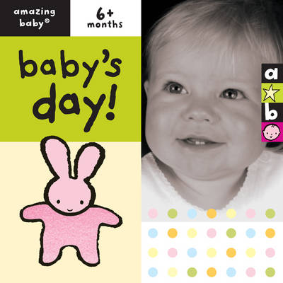 Baby's Day: Amazing Baby (Board book)