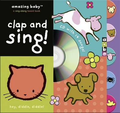 Clap And Sing: Amazing Baby (Hardback)