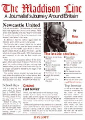 The Maddison Line: A Journalist's Journey Around Britain (Hardback)