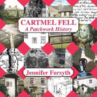 Cartmel Fell: A Patchwork History (Paperback)