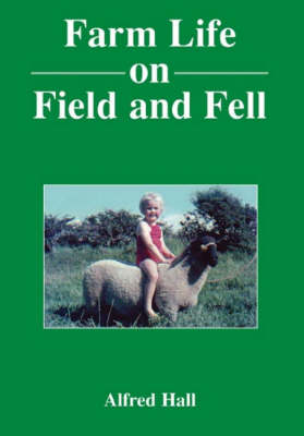 Farm Life on Field and Fell (Paperback)
