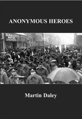 Anonymous Heroes (Paperback)