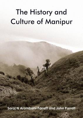 The History and Culture of Manipur (Paperback)