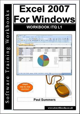 Excel 2007 for Windows Workbook ITQ L1 (Paperback)