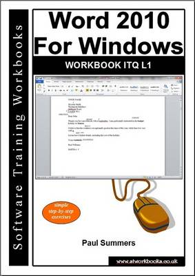 Word 2010 for Windows Workbook Itq L1 (Paperback)