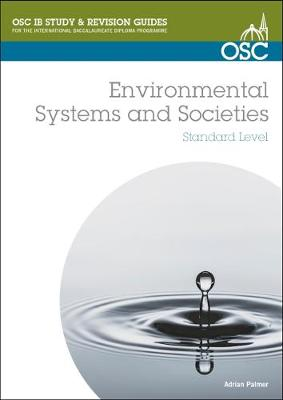 IB Environmental Systems and Societies - OSC IB Revision Guides for the International Baccalaureate Diploma (Spiral bound)