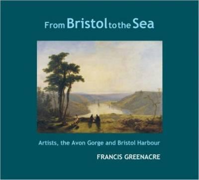 From Bristol to the Sea (Hardback)