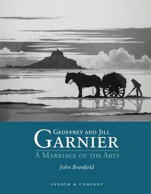 Geoffrey and Jill Garnier: A Marriage of the Arts (Paperback)
