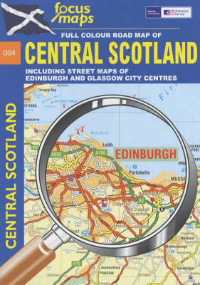 Full Colour Road Map of Central Scotland: Including Street Maps of Edinburgh and Glasgow City Centres (Sheet map, folded)