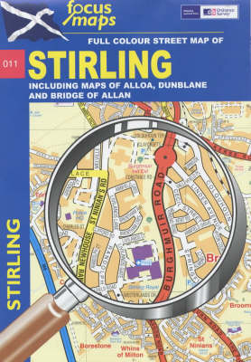 Stirling Including Maps of Alloa, Dunblane and Bridge of Allan (Sheet map, folded)