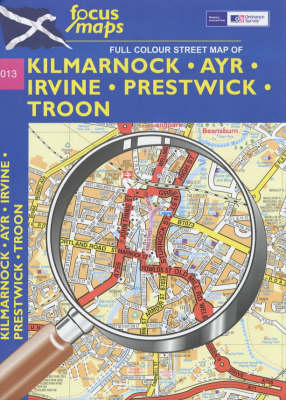 Full-Colour Street Map of Kilmarnock, Ayr, Irvine, Prestwick, Troon: 013 (Sheet map, folded)