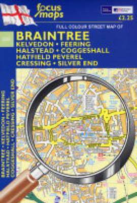Full Colour Street Map of Braintree: Kelvedon,Feering,Halstead,Coggeshall Hatfield Peverel,Cressing,Silver End (Sheet map, folded)