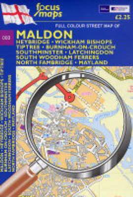 Full Colour Street Map of Maldon: Maldon,Heybridge,Wickham Bishops,Tiptree,Burnham-on-crouch,Southminster,Latchingdon,South Woodham Fearers,North Fambridge,Mayland (Sheet map, folded)