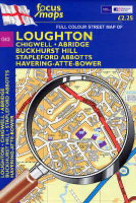 Full Colour Street Map of Loughton: Chigwell,Abridge,Buckhurst Hill. Stapleford Abbotts,Havering-Atte-bower (Sheet map, folded)