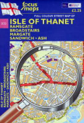 Full Colour Street Map of Isle of Thanet: Ramsgate - Broadstairs - Margate Sandwich - Ash (Sheet map, folded)