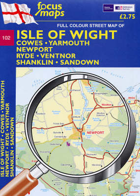 Isle of Wight: Cowes, Yarmouth, Newport, Ryde, Shanklin, Ventnor, Sandown (Sheet map, folded)