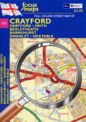 Full Colour Street Map of Crayford: Dartford - Erith - Bexleyheath - Barnehurst Swanley - Hextable (Sheet map, folded)