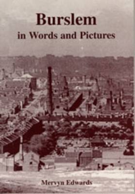 Burslem in Words and Pictures (Paperback)