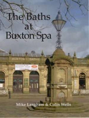 The Baths at Buxton Spa (Paperback)